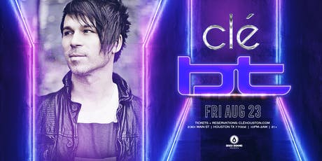 BT / Friday August 23rd / Clé tickets