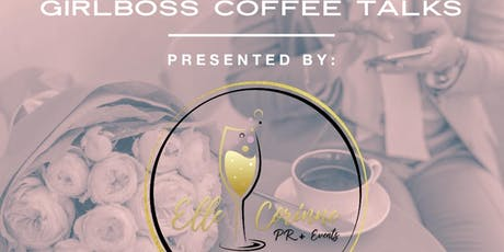 GirlBoss Coffee Talks  tickets