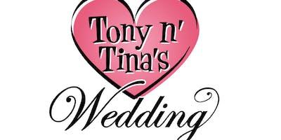 TONY AND TINA VICTORIA-THUR and SUNDAY ONLY!