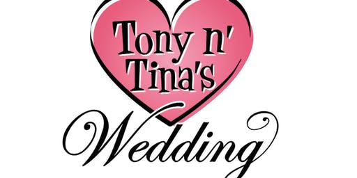 TONY AND TINA VICTORIA-THUR and SUNDAY ONLY!