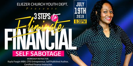3 Steps to Eliminate Financial Self Sabotage by Instructor Kayla Feagin MBA tickets