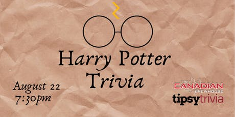 Harry Potter Trivia - August 22, 7:30 - Canadian Brewhouse  tickets