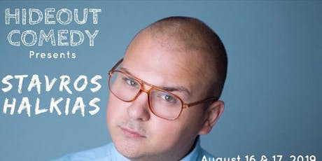 Hideout Comedy Presents Stavros Halkias! tickets