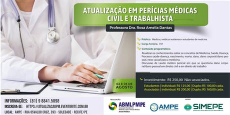 Atualização em Perícias Médicas - Civil e Trabalhista ingressos