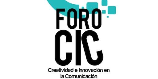 Foro CIC: Creatividad e Innovación en la Comunicación. -Evolución Creativa-