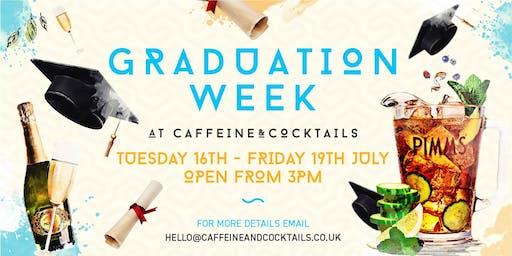 Graduation Week at Caffeine & Cocktails