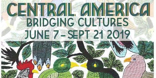 Central America ~ Bridging Cultures