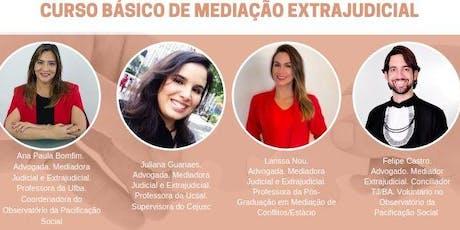 CURSO  BÁSICO EM MEDIAÇÃO EXTRAJUDICIAL DE CONFLITOS ingressos