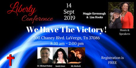 Liberty Conference: We Have The Victory! tickets