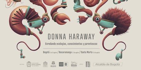Encuentros con Donna Haraway entradas