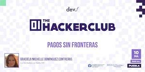 The Hacker Club: Pagos sin fronteras @Puebla: 10 de...