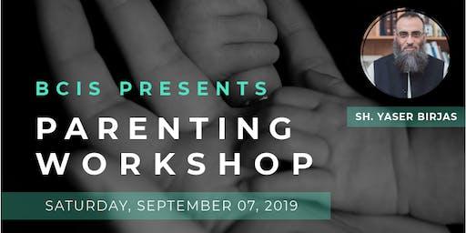 Parenting Workshop with Sh. Yaser Birjas