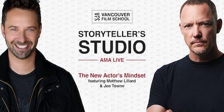 VFS Storyteller's Studio Presents: The New Actor's Mindset featuring Matthew Lillard & Joe Towne tickets