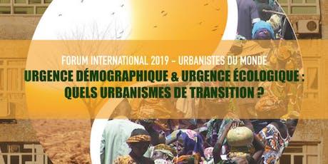 Forum International 2019 d'Urbanistes du Monde tickets