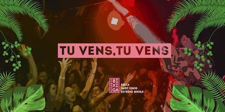 26/07 - FESTA: TU VENS, TU VENS NO ESTÚDIO BIXIGA ingressos