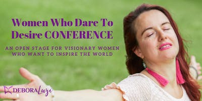 Women Who Dare To Desire Conference