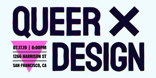 Queer ✖️ Design: At the intersection of Queer community + Design