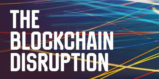 The Blockchain Disruption   Ask Me Anything   Webinar (July 18)