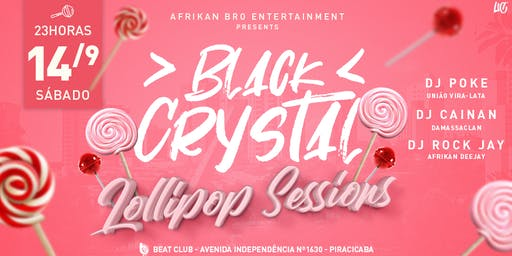Black Crystal - Lollipop Sessions