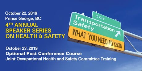 4th Annual Speaker Series on Health & Safety tickets