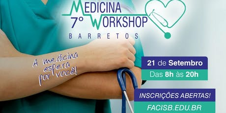 7º Workshop - Medicina Barretos ingressos