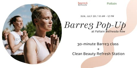 Summer Fitness Series: Barre3 Bethesda Pop-up with Clean Beauty Refresh Station tickets