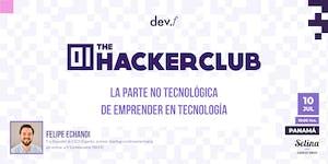 The Hacker Club: La parte no tecnológica de emprender...