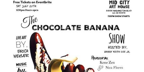 Chocolate Banana Comedy Show tickets
