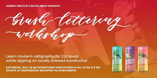 [POP-UP] BRUSH LETTERING CALLIGRAPHY x KOMBUCHA Workshops