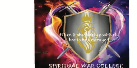 SPIRITUAL WAR COLLEGE [SPECIAL 4 FREE CLASSES] NO OBLIGATION tickets