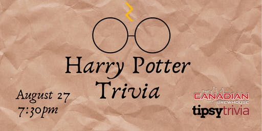 Harry Potter Movie Trivia - August 27, 7:30pm - Canadian Brewhouse