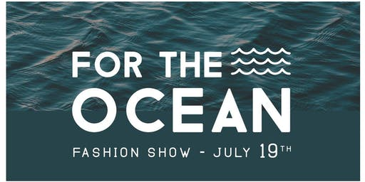 For the Ocean Fashion Show