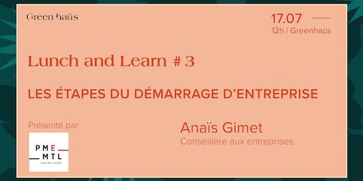 LUNCH & LEARN #3 : Les étapes de démarrage d'entreprise