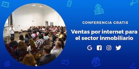Ventas por Internet para el Sector Inmobiliario - CONFERENCIA GRATIS  boletos