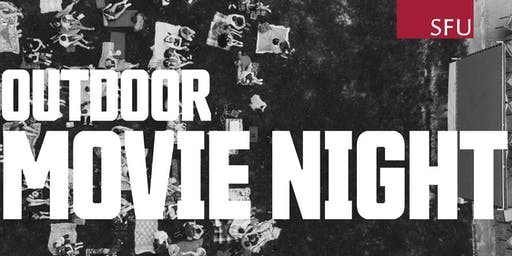 SFU Movie Nights - Outdoor Movie and BBQ!