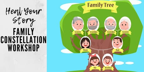 HEAL YOUR LIFE with Familly Constellations - It's more than just you!  tickets