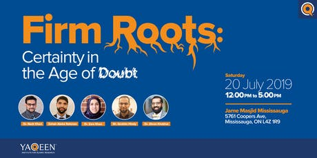 Firm Roots: Certainty in the Age of Doubt tickets