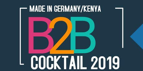 Made in Germany/Kenya B2B Matchmaking Cocktail tickets