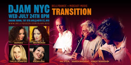Djam NYC - MidEast Night with Transition + Belly Dance tickets