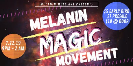 MELANIN MAGIC MOVEMENT tickets