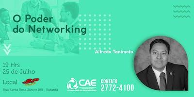 O PODER DO NETWORKING COM ALFREDO TANIMOTO