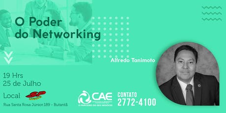 O PODER DO NETWORKING COM ALFREDO TANIMOTO ingressos