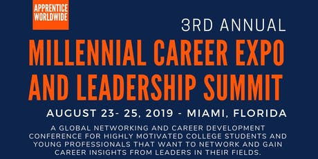 Millennial Career Expo and Leadership Summit 2019 tickets