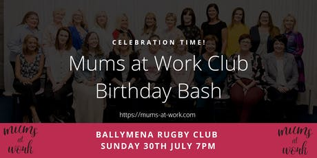 Mums at Work Networking Club Birthday Bash tickets