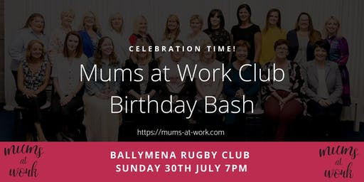 Mums at Work Networking Club Birthday Bash