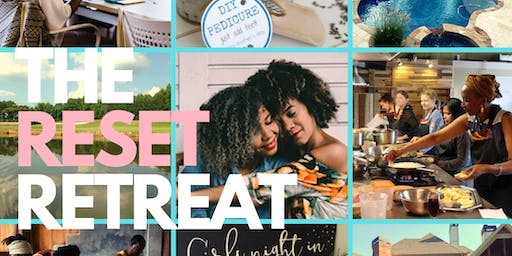The Reset Retreat: Relax   Refresh   Release