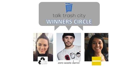 Talk Trash City Winners Circle tickets