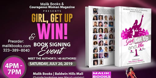 Malik Books & Courageous Women Magazine Presents: Girl Get Up and Win (Book Signing & Discussion)