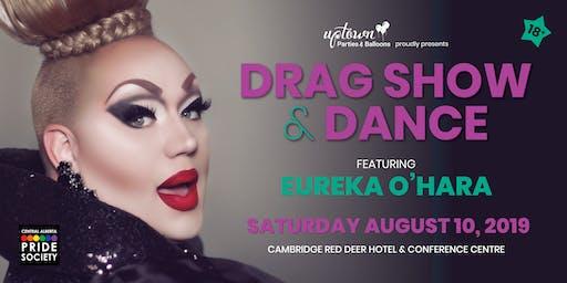 Drag Show & Dance featuring Eureka O'Hara