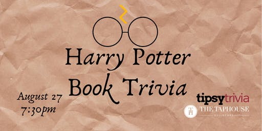 Harry Potter Book Trivia - Aug 27, 7:30pm - Taphouse Guildford